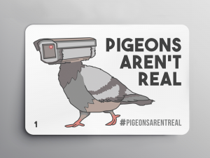 Pigeons aren't real sticker
